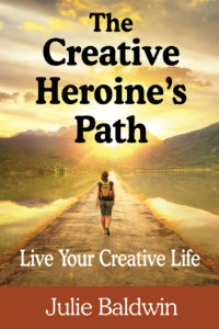 Front cover of the book, The Creative Heroine's Path
